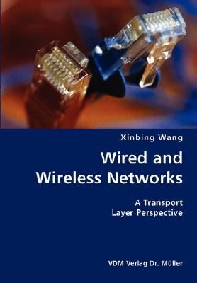 Wired and Wireless Networks- a Transport Layer Perspective  N/A 9783836427722 Front Cover