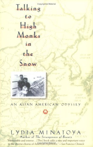 Talking to High Monks in the Snow An Asian-American Odyssey N/A edition cover