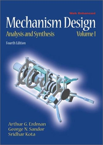 Mechanism Design Analysis and Synthesis 4th 2001 (Revised) edition cover