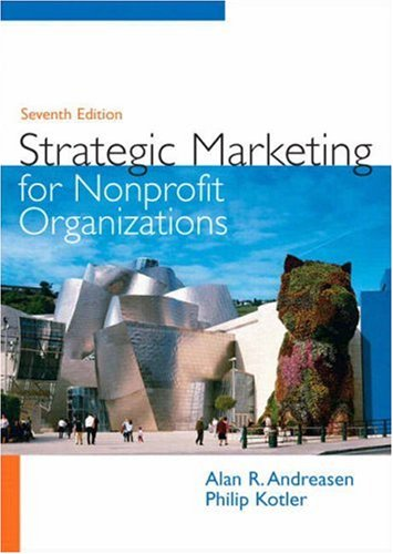 Strategic Marketing for Non-Profit Organizations  7th 2008 9780131753723 Front Cover