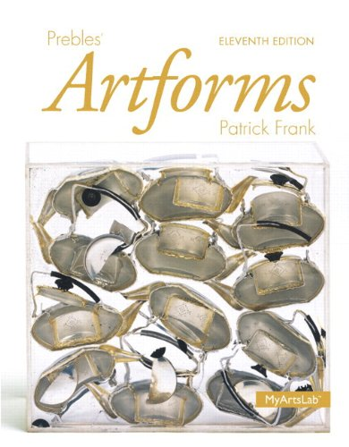 Prebles' Artforms Books a la Carte Plus NEW MyArtsLab with EText -- Access Card Package  11th 2014 edition cover