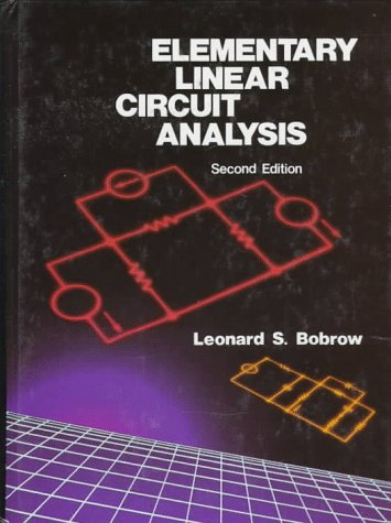 Elementary Linear Circuit Analysis  2nd (Revised) edition cover