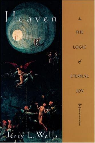 Heaven The Logic of Eternal Joy N/A edition cover