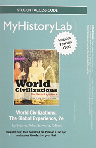 NEW MyHistoryLab with Pearson EText -- Standalone Access Card -- for World Civilizations The Global Experience 7th 2015 edition cover
