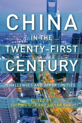 China in the Twenty-First Century Challenges and Opportunities  2007 9780230120723 Front Cover
