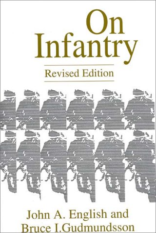 On Infantry  2nd 1994 (Revised) 9780275949723 Front Cover