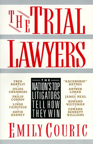 Trial Lawyers The Nation's Top Litigators Tell How They Win Reprint edition cover