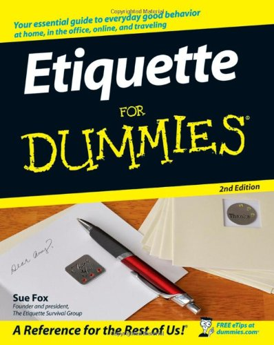 Etiquette for Dummies  2nd 2007 edition cover