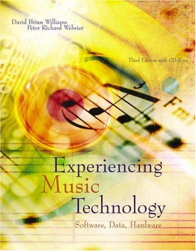 Experiencing Music Technology  3rd 2006 (Revised) edition cover