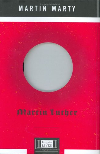 Martin Luther A Penguin Life  2004 edition cover