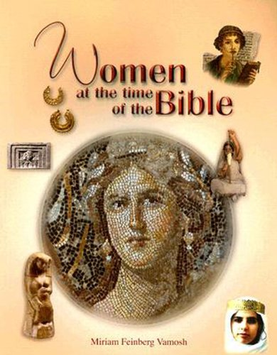 Women at the Time of the Bible   2008 edition cover