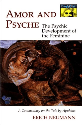 Amor and Psyche The Psychic Development of the Feminine-A Commentary on the Tale by Apuleius  1956 edition cover