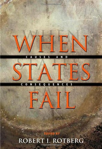 When States Fail Causes and Consequences  2004 edition cover