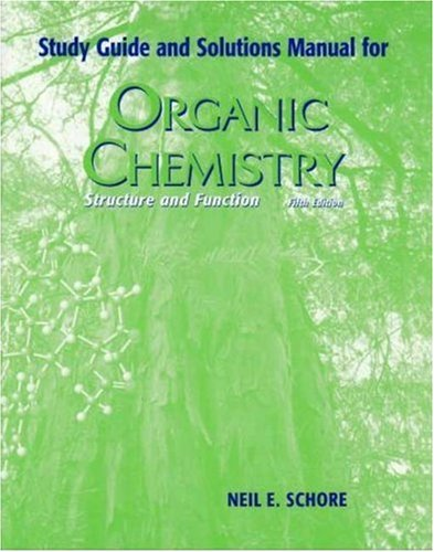 Organic Chemistry Study Guide with Solutions Manual  5th 2006 (Student Manual, Study Guide, etc.) edition cover