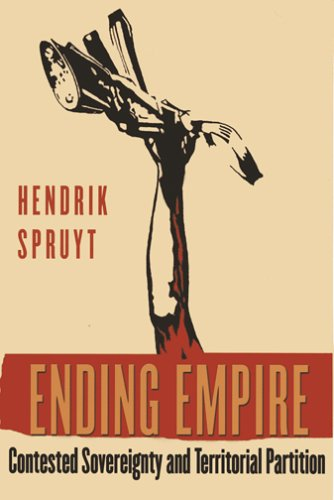 Ending Empire Contested Sovereignty and Territorial Partition  2005 edition cover