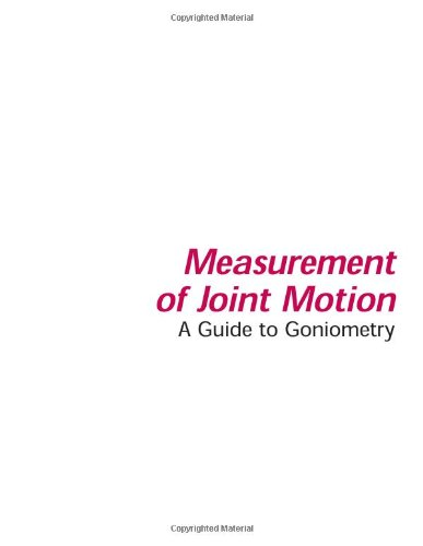 Measurement of Joint Motion A Guide to Goniometry 3rd 2003 (Revised) edition cover