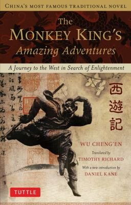 Monkey King's Amazing Adventures A Journey to the West in Search of Enlightenment  2012 edition cover