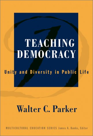 Teaching Democracy Unity and Diversity in Public Life  2002 edition cover