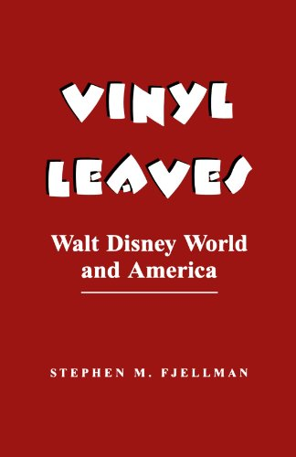 Vinyl Leaves Walt Disney World and America  1992 (Revised) edition cover