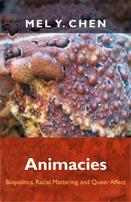 Animacies Biopolitics, Racial Mattering, and Queer Affect  2012 edition cover