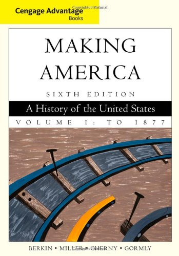 Making America - To 1877  6th 2013 edition cover