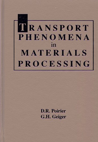 Transport Phenomena in Materials Processing   1994 edition cover
