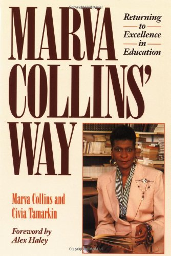 Marva Collins' Way Returning to Excellence in Education 2nd (Revised) edition cover