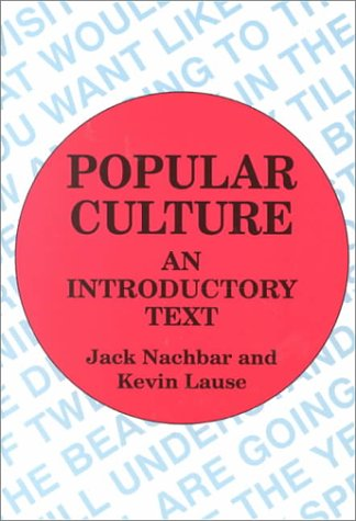 Popular Culture An Introductory Text N/A edition cover