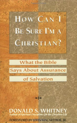 How Can I Be Sure I'm a Christian? What the Bible Says about Assurance of Salvation N/A edition cover