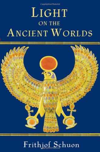 Light on the Ancient Worlds   2006 9780941532723 Front Cover