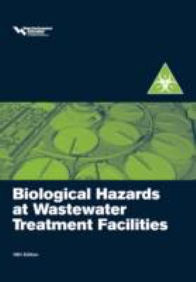 Biological Hazards at Wastewater Treatment Plants  1991 edition cover