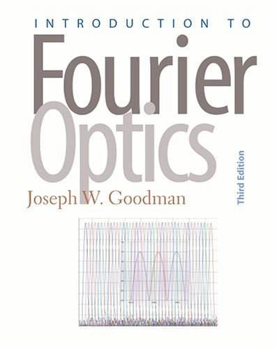 Introduction to Fourier Optics  3rd 2005 edition cover