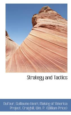 Strategy and Tactics  N/A 9781113172723 Front Cover