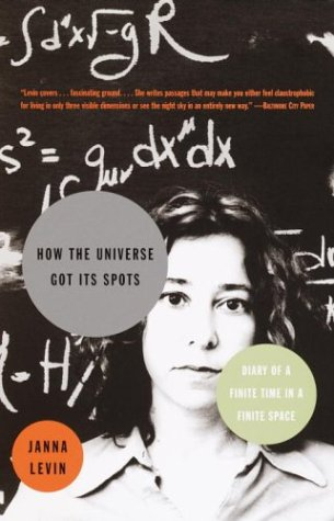 How the Universe Got Its Spots Diary of a Finite Time in a Finite Space  2003 (Reprint) 9781400032723 Front Cover