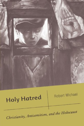 Holy Hatred Christianity, Antisemitism, and the Holocaust  2006 (Annotated) edition cover