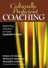 Culturally Proficient Coaching Supporting Educators to Create Equitable Schools  2007 edition cover