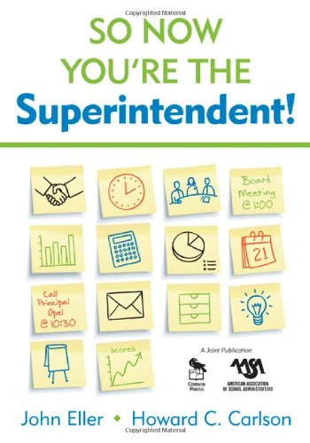 So Now You're the Superintendent!   2009 9781412941723 Front Cover