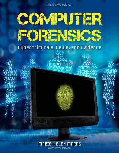 Computer Forensics Cybercriminals, Laws, and Evidence  2012 edition cover