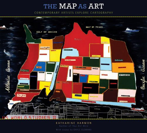 Map as Art Contemporary Artists Explore Cartography  2010 edition cover