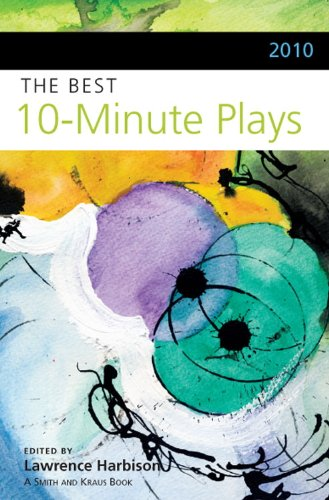 2010 the Best 10-Minute Plays N/A edition cover