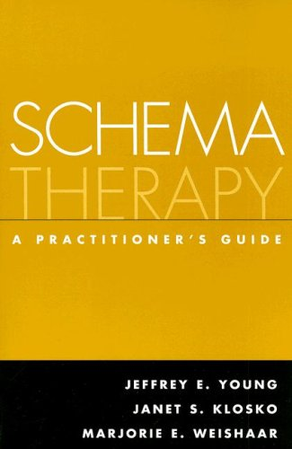 Schema Therapy A Practitioner's Guide  2003 edition cover