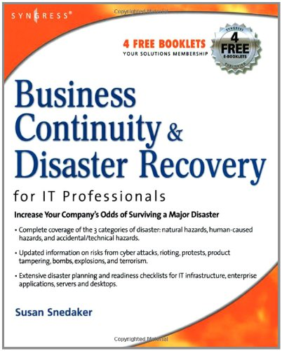 Business Continuity and Disaster Recovery Planning for IT Professionals   2007 edition cover
