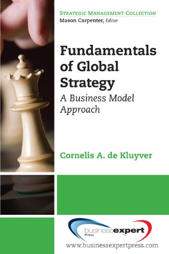 Fundamentals of Global Strategy A Business Model Approach N/A edition cover