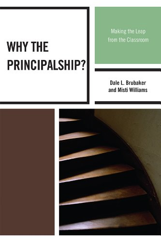 Why the Principalship? Making the Leap from the Classroom  2010 edition cover