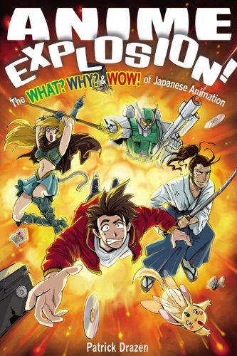Anime Explosion! The What? Why? and Wow! of Japanese Animation  2002 edition cover
