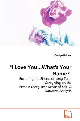 I Love You...what's Your Name?:   2009 edition cover