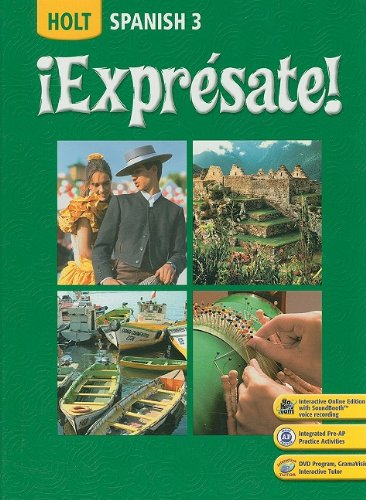 Expresate! Student Edition Level 3 2008  2007 9780030453724 Front Cover