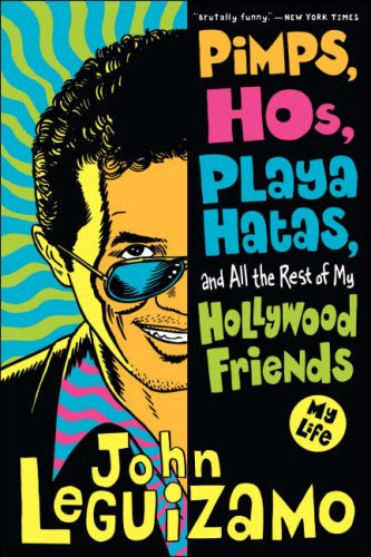 Pimps, Hos, Playa Hatas, and All the Rest of My Hollywood Friends My Life  2008 edition cover