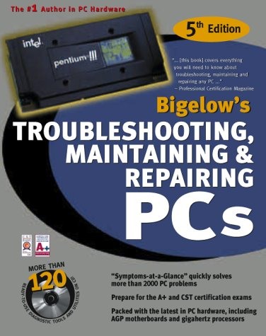 Troubleshooting, Maintaining and Repairing PCs  5th 2001 9780072132724 Front Cover