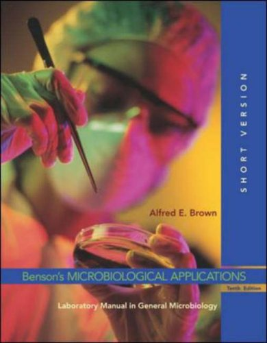 Benson's Microbiological Applications Laboratory Manual in General Microbiology, Short Version 10th 2007 (Revised) edition cover